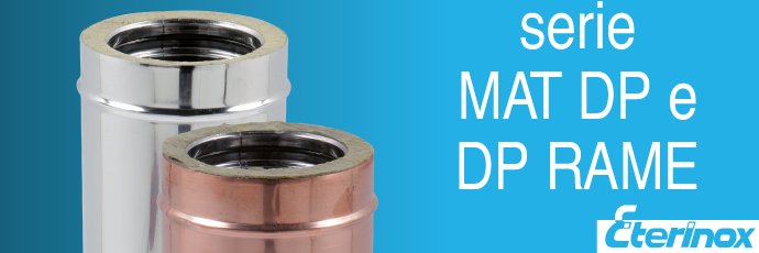 MATDP AND DP COPPER SERIES – CHIMNEY SYSTEM WITH 25 MM THICK INSULATION